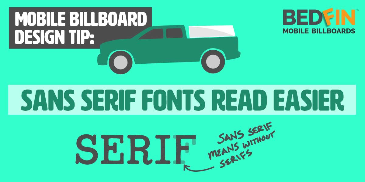 design tip about selecting the font for your advertisement serif vs san serif
